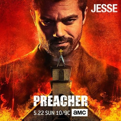 Preacher Promo Preps You For Imminent Series Premiere | Discover Your Inner Geek | Scoop.it