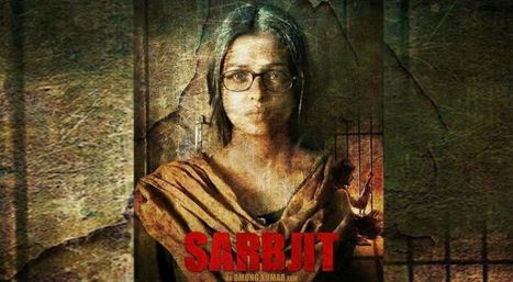 Sarabjit ( Sarbjit ) Review And Rating, Story, Talk, Live Updates, 1st Day Collection - tollytrendz | tollytrendz | Scoop.it