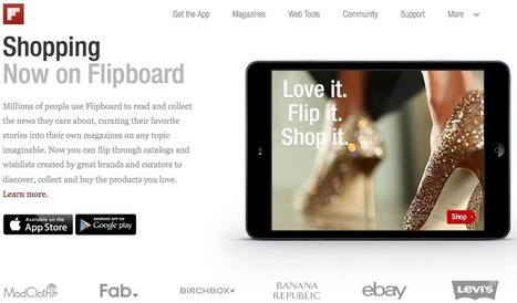 Flipboard Transitions from Curation to Commerce with New Shopping Catalogues | Online Commerce | Scoop.it