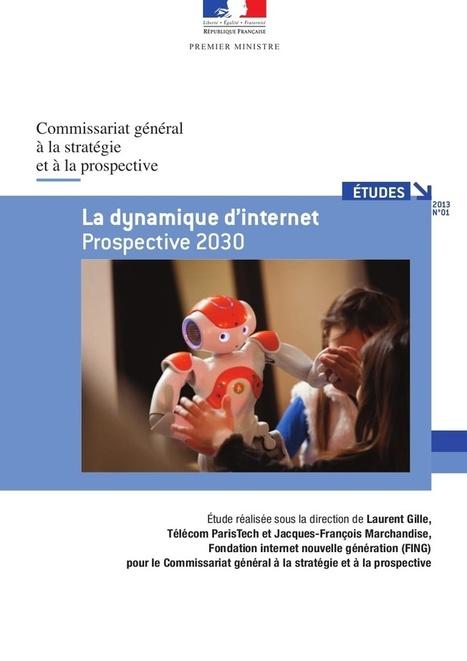 Étude - La dynamique d'internet. Prospective 20... | Révolution digitale, numérique | Scoop.it