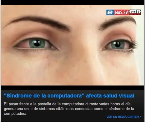 Síndrome de la computadora afecta salud visual | Salud Visual 2.0 | Scoop.it