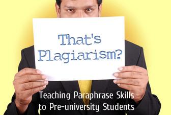 That's Plagiarism?: Teaching Paraphrase Skills to Pre-university Students | ELT | Scoop.it