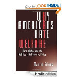 Download Why Americans Hate Welfare: Race, Media, and the Politics of Antipoverty Policy (Studies in Communication, Media, and Public Opinion) ebookWhy Americans Hate Welfare: Race, Media, and t... | Open Mind & Open Heart | Scoop.it