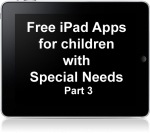 List of Free iPad Apps for children with Special Needs: Part 3 | #iPadChat | Scoop.it