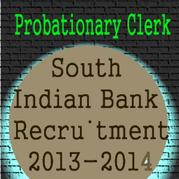 South Indian Bank Recruitment 2013-14 Probationary Clerk | CareersPlay.com | Scoop.it