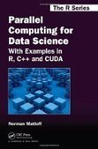 Parallel Computing for Data Science: With Examples in R, C++ and CUDA - PDF Free Download - Fox eBook | IT Books Free Share | Scoop.it