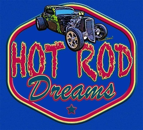 Hot Rod Dreams and VivaChas Hot Rod Stories - hot rodney hot rods | VivaChas!  Hot Rod Art | Scoop.it