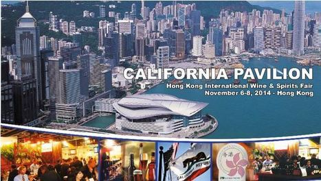 CALIFORNIA PAVILION: Hong Kong International Wine & Spirits Fair Nov 6-8, 2014 | Global Trade and Logistics | Scoop.it