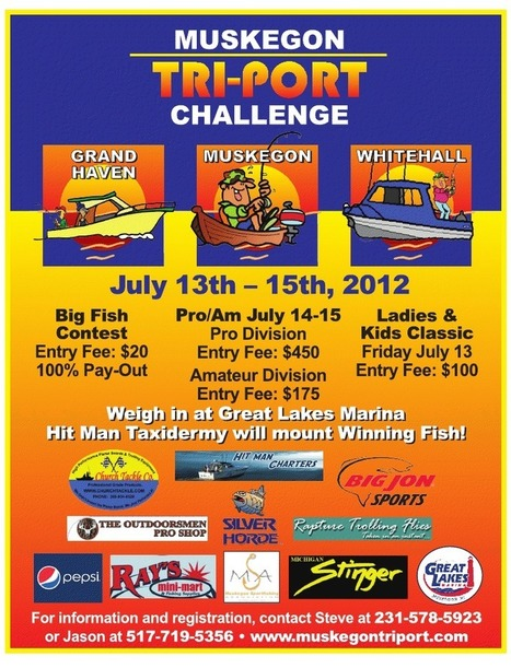 Muskegon Tri-Port Challenge Pro-Am Rules | Fishing Tournament July 14-15, 2012 | Lake Effect... Fishing | Scoop.it