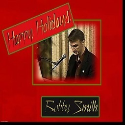 bobby smith: Happy Holidays - Musique sur Google Play | Bobby's Blogs and Songs | Scoop.it