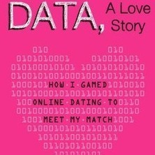 Love in the Age of Data: How One Woman Hacked Her Way to Happily Ever After | Brain Pickings | :: The 4th Era :: | Scoop.it