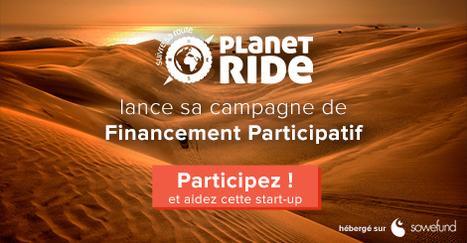Planet Ride lance sa campagne de crowdfunding. #startup #voyage | E-tourisme et nouvelles tendances du Tourisme | Scoop.it