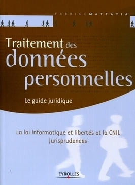 Guide Juridique : Traitement des données personnelles | Library & Information Science | Scoop.it