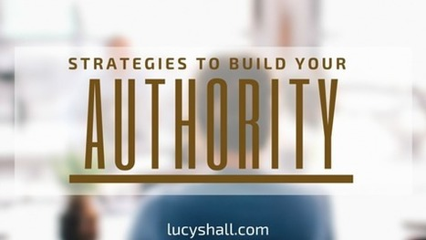 Simple Strategies To Build Your Authority on Social Media - DIY Social Media Marketing | Social Media Strategy | Scoop.it
