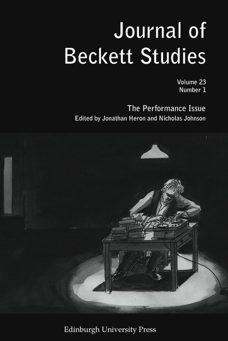 Journal of Beckett Studies: 'The Performance Issue' | A Piece of Monologue: Modern, Contemporary & Avant-Garde Expression | The Irish Literary Times | Scoop.it