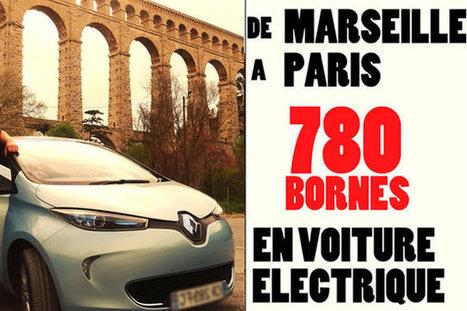 Marseille-Paris en voiture électrique ! - Automobile Propre | Actualités du secteur de l'énergie | Scoop.it