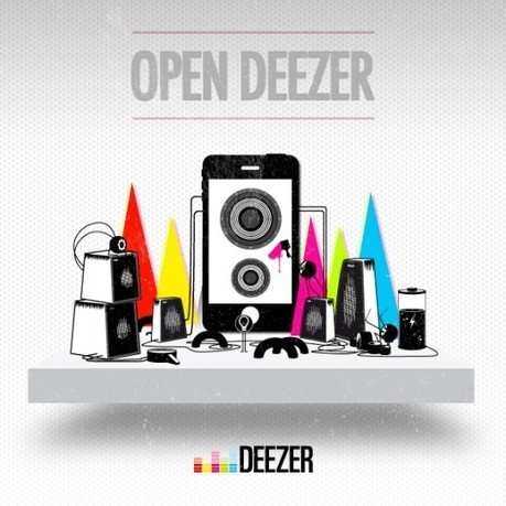 Deezer lance Open Deezer | Journal Du Geek | Radio 2.0 (En & Fr) | Scoop.it