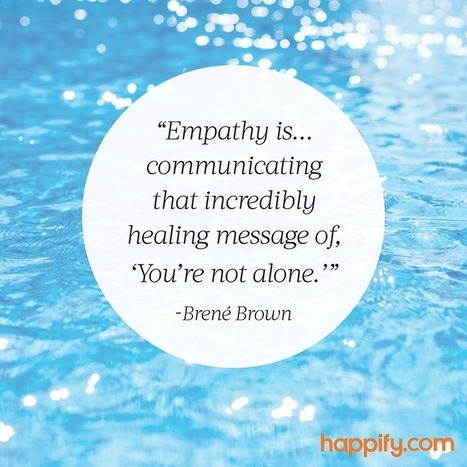 The Best Definition of Empathy We've Heard | Empathy and Compassion | Scoop.it