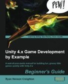 Unity 4.x Game Development by Example Beginner's Guide - PDF Free Download - Fox eBook | Programming | Scoop.it