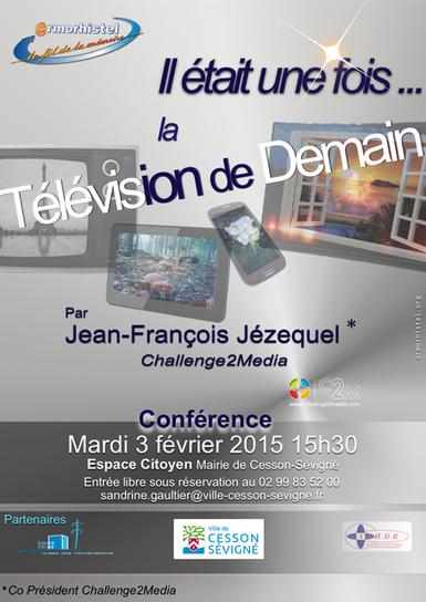 Conférence : Il était une fois la télévision de demain | Actualités C2M | Scoop.it
