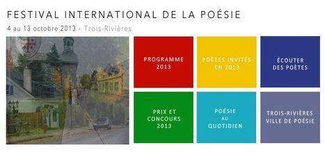 4-13 octobre 2013     Festival International de la Poésie de Trois-Rivières (Québec)   Québec   Scoop.it