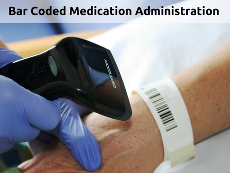 What is Bar Coded Medication Administration (BCMA)? | IT Support and Hardware for Clinics | Scoop.it