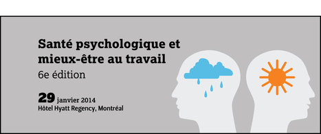 sante-psychologique-et-mieux-etre-au-travail---6e-edition - grandes-conferences - evenements - LesAffaires.com | présentéisme | Scoop.it