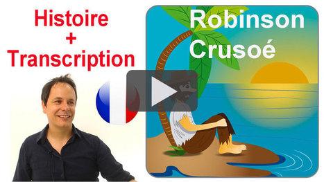 Robinson Crusoé, en français avec transcription | ressources fle | Scoop.it