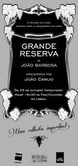 Pingas no Copo: A Grande Reserva de João Barbosa! | Wine Lovers | Scoop.it
