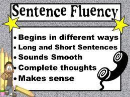 Writing: Smooth Sentence Fluency -- Six Traits Assessments Sentence Structure | 6-Traits Resources | Scoop.it