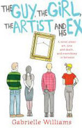 The Guy, the Girl, the Artist and His Ex by Gabrielle Williams | CGS Around Reading | Scoop.it