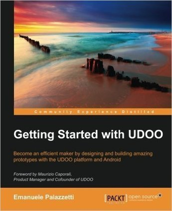 Getting Started with UDOO [ePub] ‹ BookDL | Raspberry Pi | Scoop.it