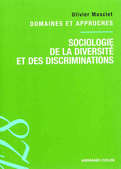 Invitation à lire : O. Masclet, « Sociologie de la diversité et des discriminations » , par Geneviève Koubi - Droit cri-TIC | DIVERSITE, INTERCULTURALITE, MIGRATIONS & FORMATION | Scoop.it
