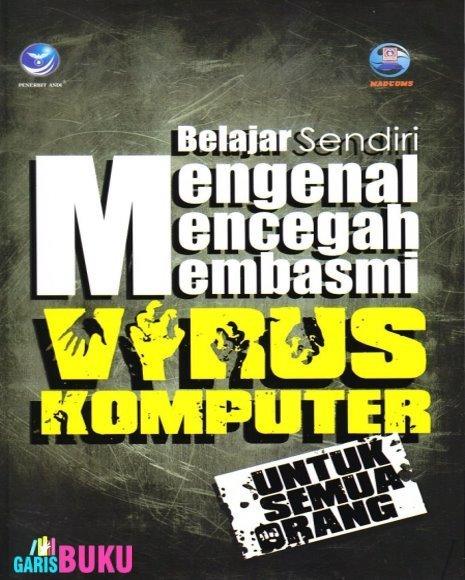 Mengenal Mencegah Dan Membasmi Virus Komputer   KatalogBukuOnline   Scoop.it