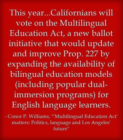 The Best Resources For Learning About The Multilingual Education Act Ballot Initiative In California | ¡CHISPA!  Dual Language Education | Scoop.it