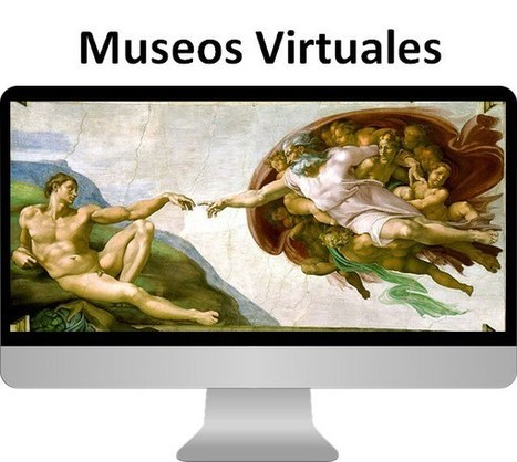 Más de 50 Museos Virtuales que puedes visitar GRATIS | Littérature, arts et sciences | Scoop.it