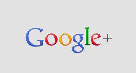 Google+ will get you more business than Facebook or Twitter: here's how | Digital PR News | Scoop.it