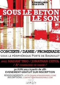 Sous le Béton, le Son le 30 juin 2012 - Lutetia : une aventurière à Paris | Paris Secret et Insolite | Scoop.it