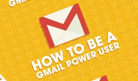 How To Be A Gmail Power User [Infographic] | El rincón de mferna | Scoop.it