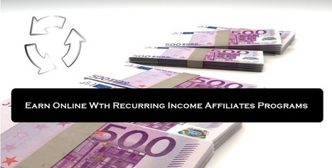Make Money with Passive and recurring income affiliate programs | Last Longer In Bed Techniques | Scoop.it