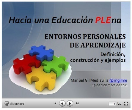 Hacia una Educación PLEna. Entornos Personales de Aprendizaje | TIC Y FORMACIÓN | Scoop.it