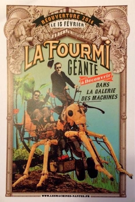 La Fourmi Géante, nouvelle venue des Machines de l'Île ! ~ Mam'zelle Bulle et ses petites folies...   Nantes   Scoop.it
