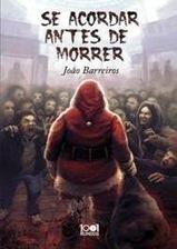 Leituras do Fiacha - O Corvo Negro: Se Acordar Antes de Morrer - João Barreiros | Ficção científica literária | Scoop.it