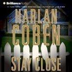 Stay Close by Harlan Coben Audio Book | thriller | Scoop.it