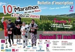 Marathon des Vins de Blaye – Côtes de Bordeaux » Accueil » Ouverture des inscriptions | Bienvenue dans l'estuaire de la Gironde | Scoop.it