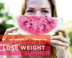 4 Reasons It's Easier to Lose Weight in the Summer   Weight Loss   Scoop.it