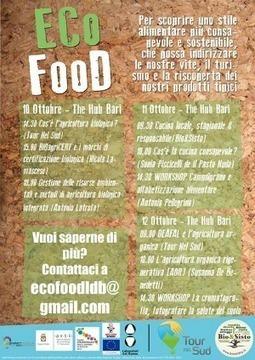 ECO FOOD, ovvero quando un'alimentazione sostenibile aiuta a valorizzare un territorio | Tournelsud.com | Scoop.it