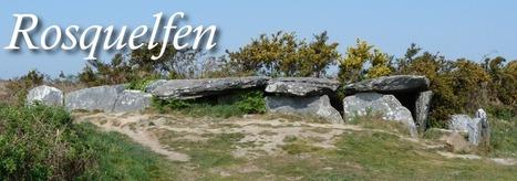 Rosquelfen: Mégalithe, archéologie | Mégalithismes | Scoop.it