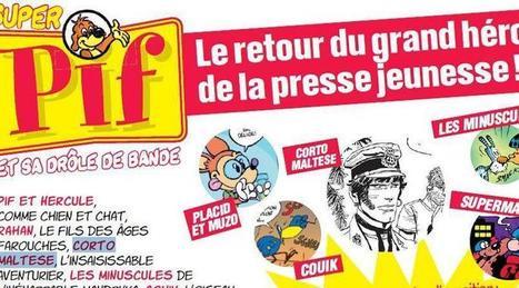Le magazine Pif Gadget va être relancé cet été | Actu des médias | Scoop.it