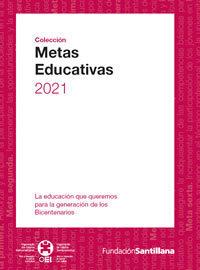 Metas Educativas 2021   Cosas que interesan...a cualquier edad.   Scoop.it